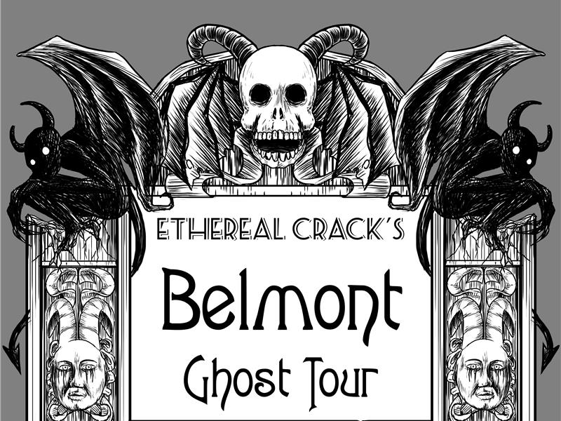 The Belmont Ghost Tour
