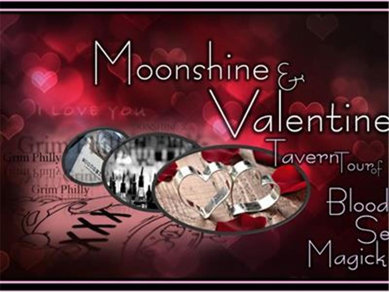 Grim Philly's Moonshine & Valentine A Tavern Tour with Blood, Sex & Magick