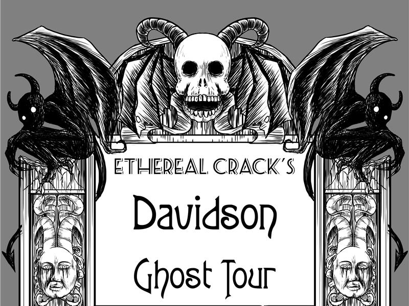 The Davidson Ghost Tour