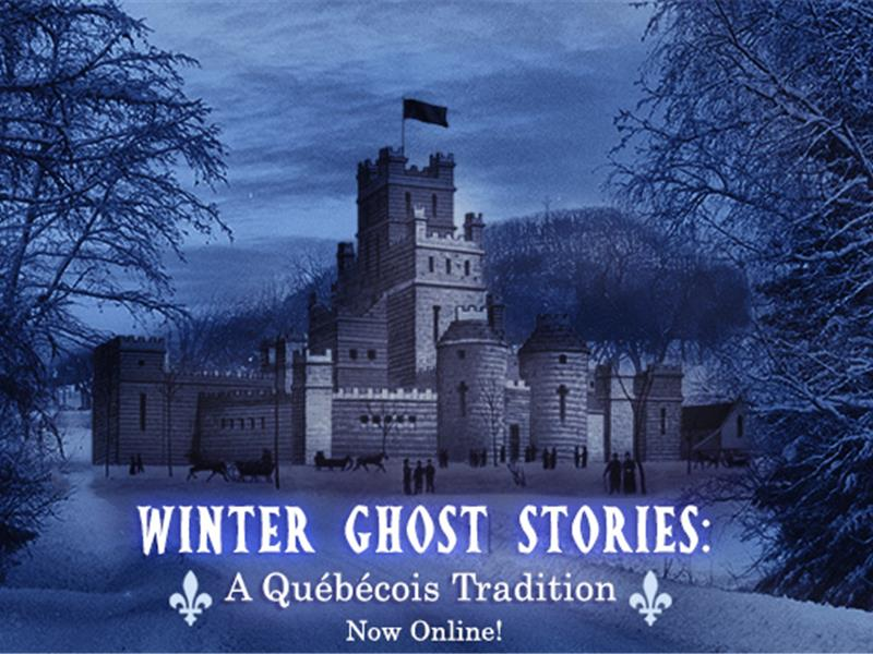 Winter Ghost Stories: A Québécois Tradition